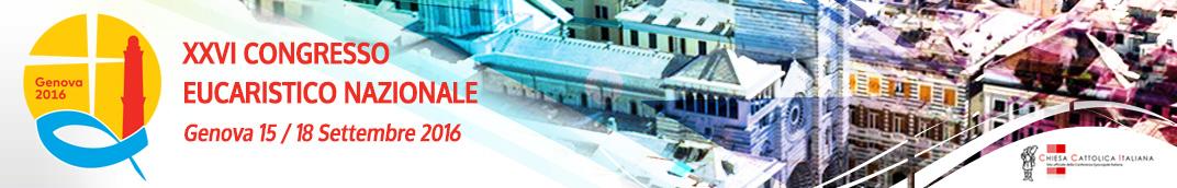 XXVI Congresso Eucaristico nazionale Genova 2016